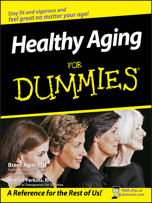 Title details for Healthy Aging For Dummies by Brent Agin - Available