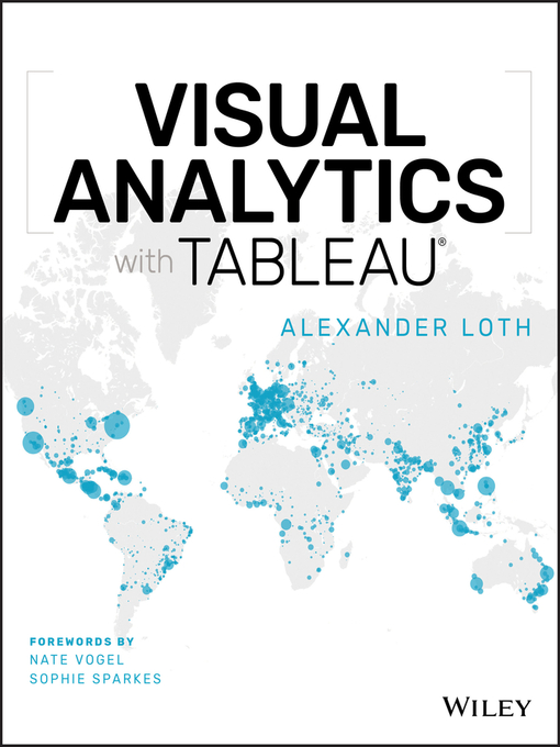 Title details for Visual Analytics with Tableau by Alexander Loth - Available