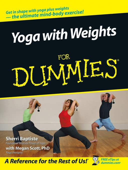 Title details for Yoga with Weights For Dummies by Sherri Baptiste - Available