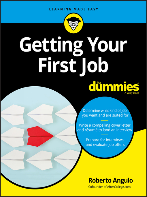 Title details for Getting Your First Job For Dummies by Roberto Angulo - Available