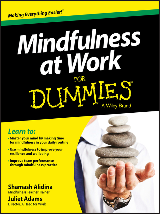 Title details for Mindfulness at Work For Dummies by Shamash Alidina - Available
