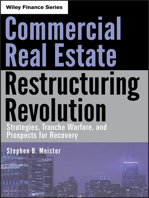 Title details for Commercial Real Estate Restructuring Revolution by Stephen B. Meister - Available