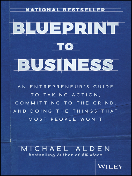 Title details for Blueprint to Business by Michael Alden - Available