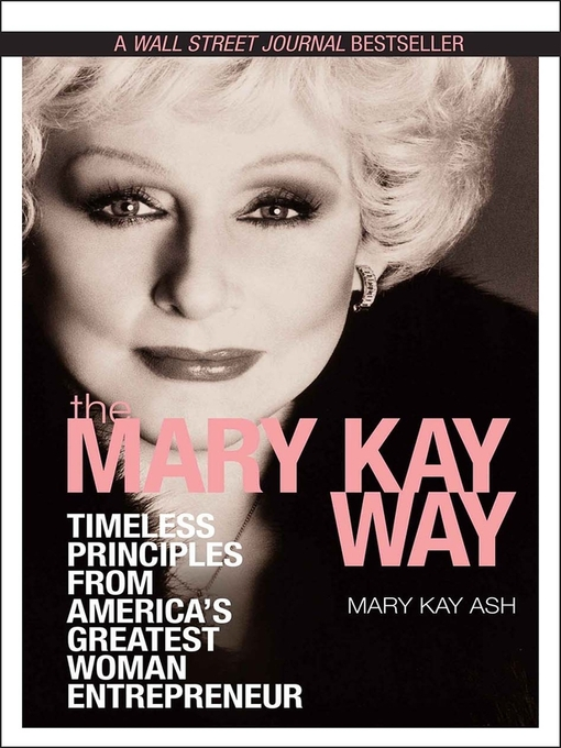 Title details for The Mary Kay Way by Mary Kay Ash - Available