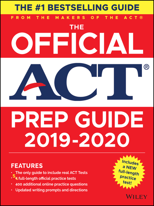 Title details for The Official ACT Prep Guide 2019-2020, (Book + 5 Practice Tests + Bonus Online Content) by ACT - Available