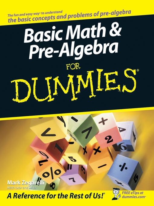 Title details for Basic Math & Pre-Algebra For Dummies by Mark Zegarelli - Available