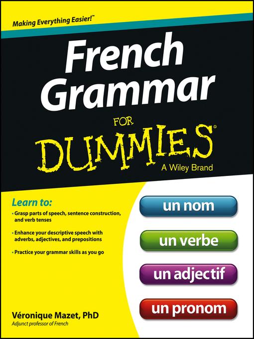 Title details for French Grammar For Dummies by Veronique Mazet - Wait list