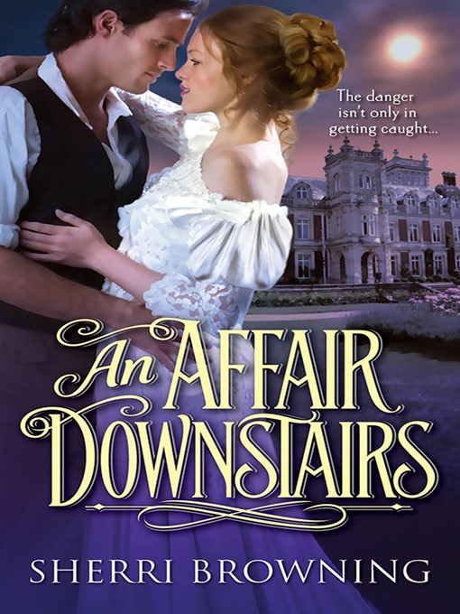 Title details for An Affair Downstairs by Sherri Browning - Available