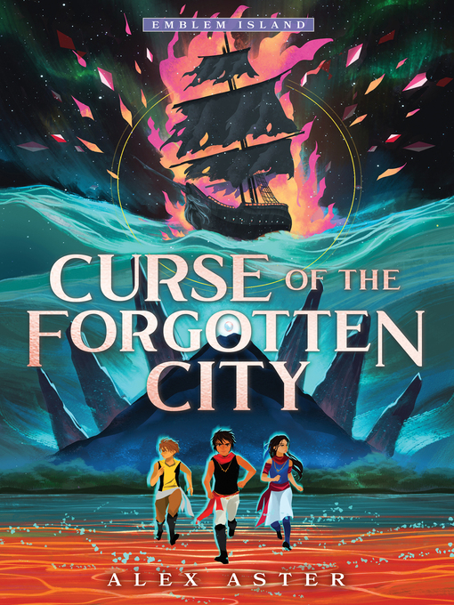 Title details for Curse of the Forgotten City by Alex Aster - Wait list
