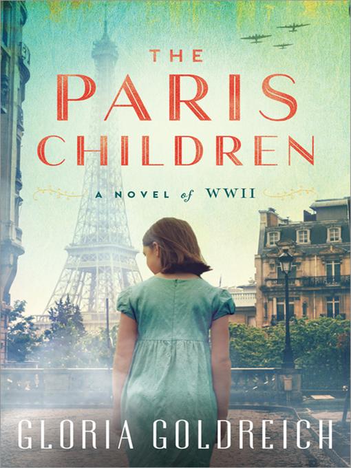 Title details for The Paris Children by Gloria Goldreich - Wait list
