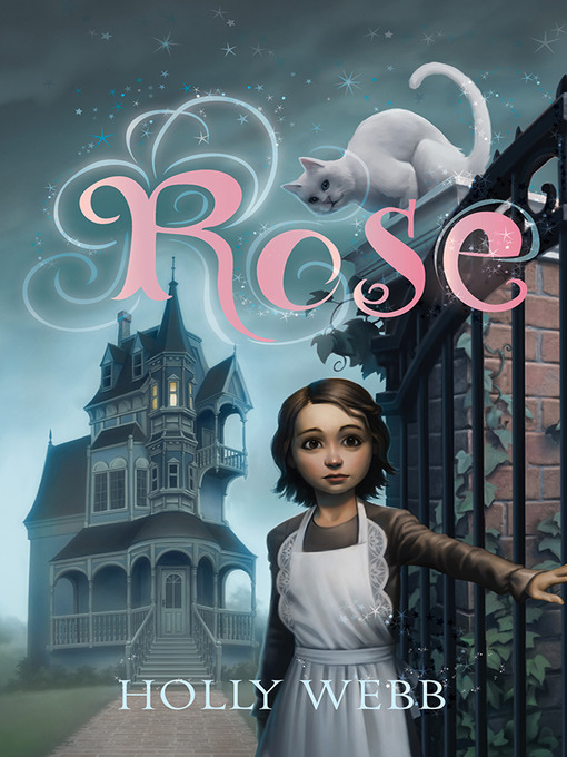 Title details for Rose Series, Book 1 by Holly Webb - Available