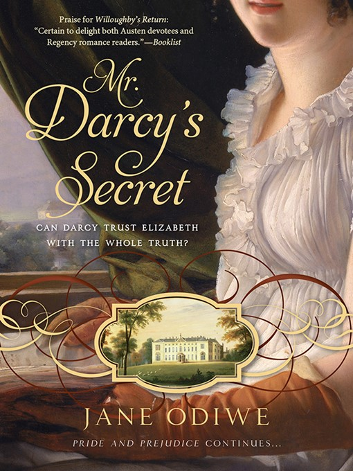 Title details for Mr. Darcy's Secret by Jane Odiwe - Available