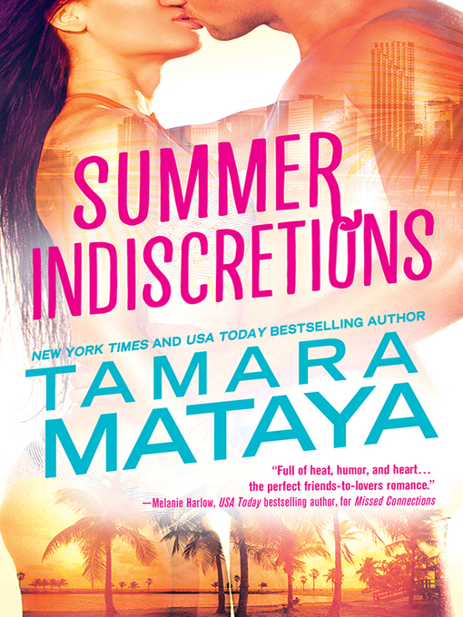 Title details for Summer Indiscretions by Tamara Mataya - Available