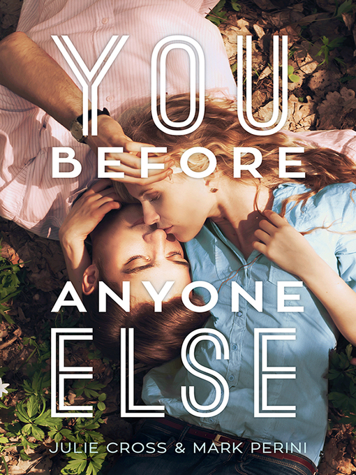 Title details for You Before Anyone Else by Julie Cross - Available