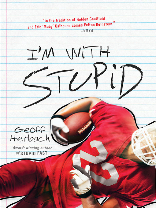 Title details for I'm With Stupid by Geoff Herbach - Available