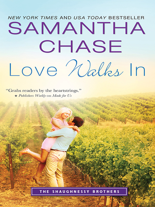 Title details for Love Walks In by Samantha Chase - Wait list
