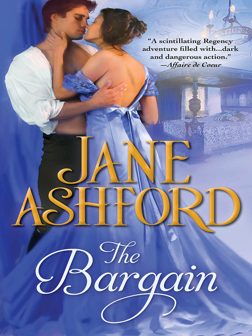 Title details for The Bargain by Jane Ashford - Available