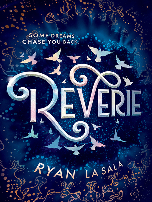 Title details for Reverie by Ryan La Sala - Wait list