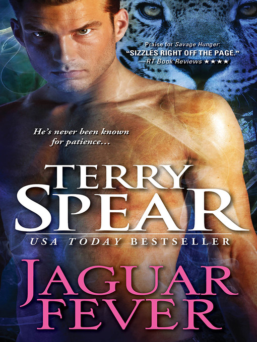 Title details for Jaguar Fever by Terry Spear - Available