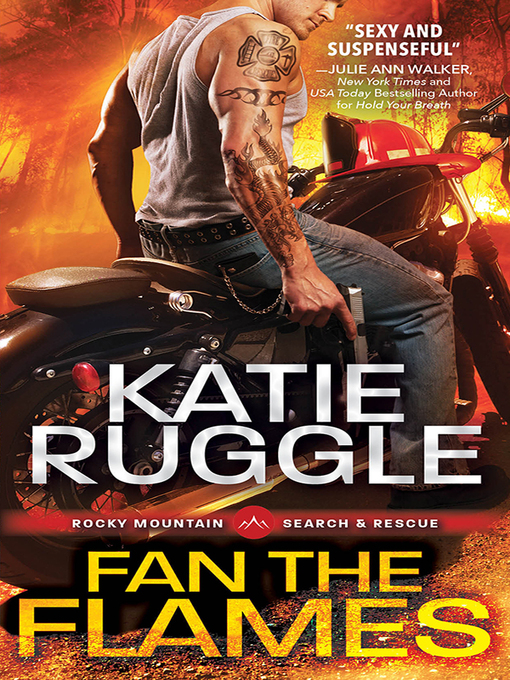 Title details for Fan the Flames by Katie Ruggle - Wait list