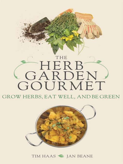 Title details for The Herb Garden Gourmet by Tim Haas - Available