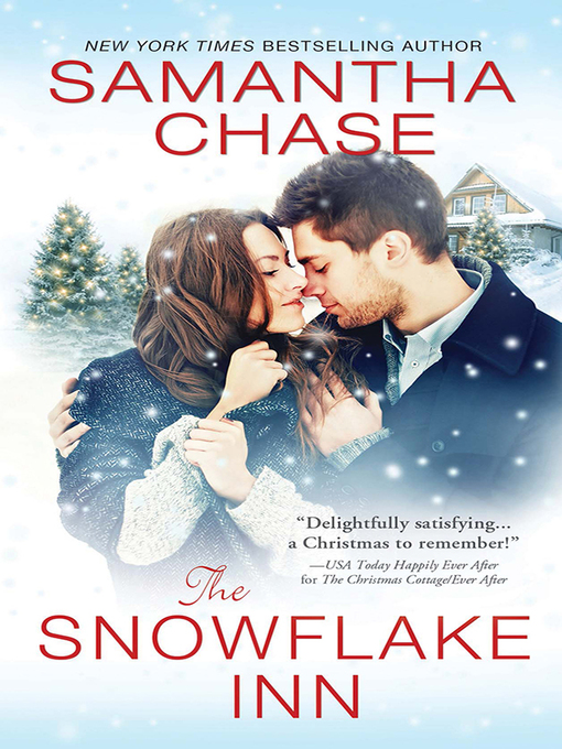Title details for The Snowflake Inn by Samantha Chase - Available