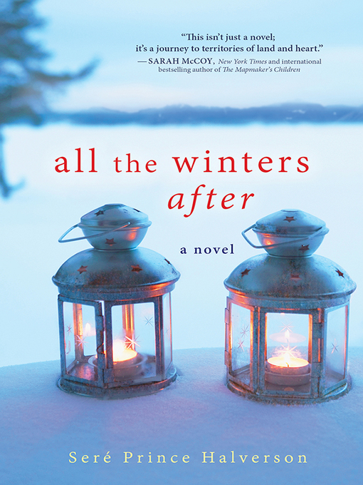 Title details for All the Winters After by Seré Halverson - Wait list
