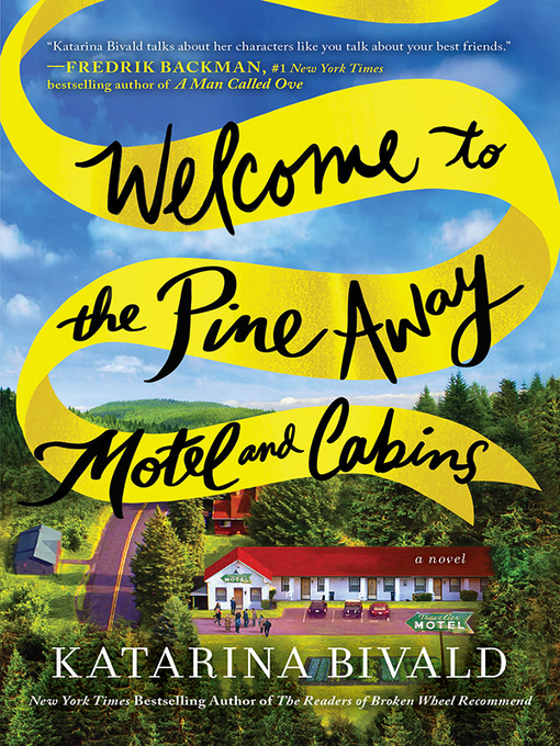 Title details for Welcome to the Pine Away Motel and Cabins by Katarina Bivald - Available