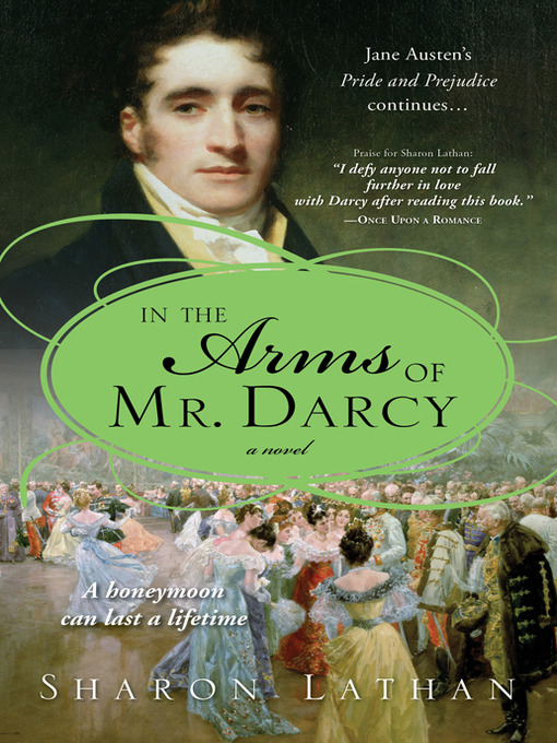 Title details for In the Arms of Mr. Darcy by Sharon Lathan - Wait list