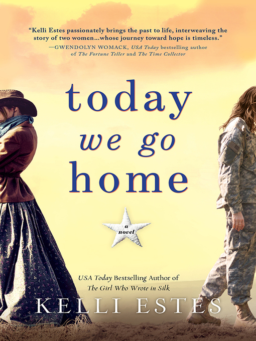 Title details for Today We Go Home by Kelli Estes - Wait list