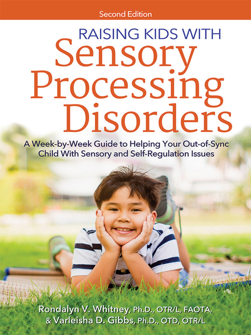 Title details for Raising Kids With Sensory Processing Disorders by Rondalyn Whitney - Available