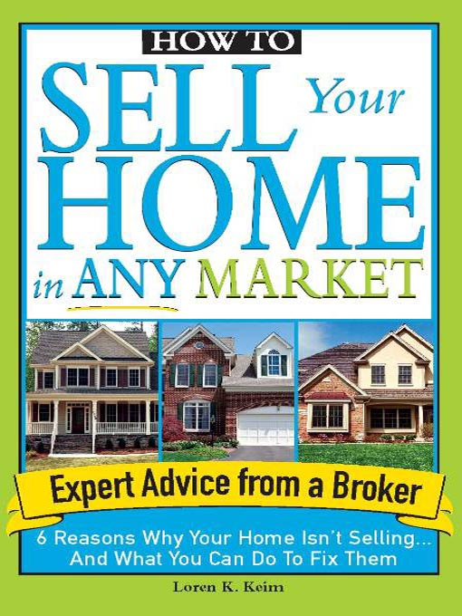 Title details for How to Sell Your Home in Any Market by Loren Keim - Available