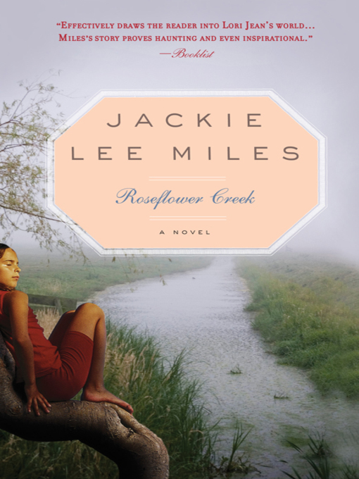 Title details for Roseflower Creek by Jackie Lee Miles - Available