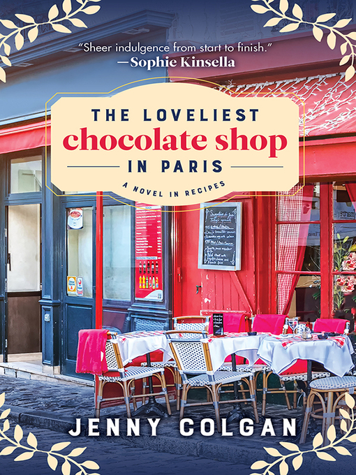 Title details for The Loveliest Chocolate Shop in Paris by Jenny Colgan - Available