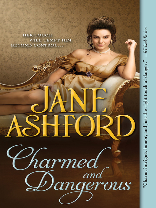 Title details for Charmed and Dangerous by Jane Ashford - Wait list
