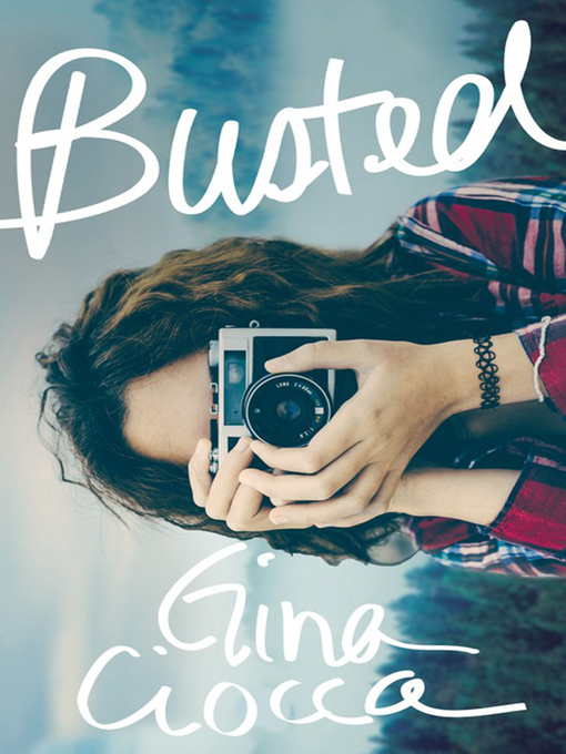 Title details for Busted by Gina Ciocca - Available