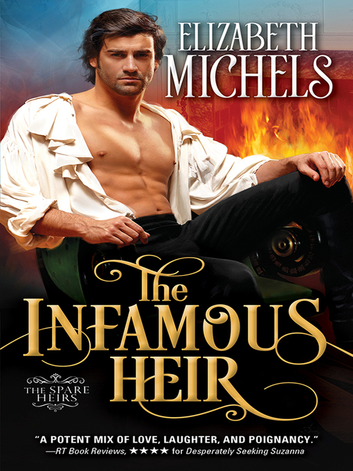 Title details for The Infamous Heir by Elizabeth Michels - Available