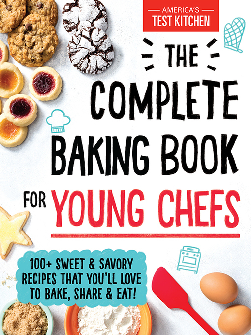 Title details for The Complete Baking Book for Young Chefs by Sourcebooks - Available