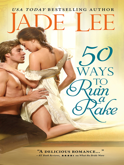 Title details for 50 Ways to Ruin a Rake by Jade Lee - Wait list