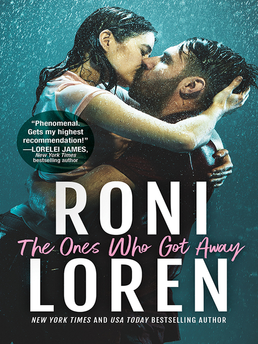 Title details for The Ones Who Got Away by Roni Loren - Wait list