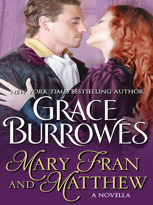 Title details for Mary Fran and Matthew by Grace Burrowes - Available