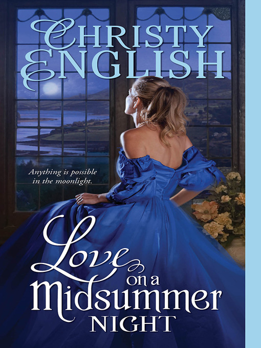 Title details for Love on a Midsummer Night by Christy English - Available