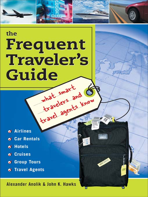 Title details for The Frequent Traveler's Guide by Alexander Anolik - Available