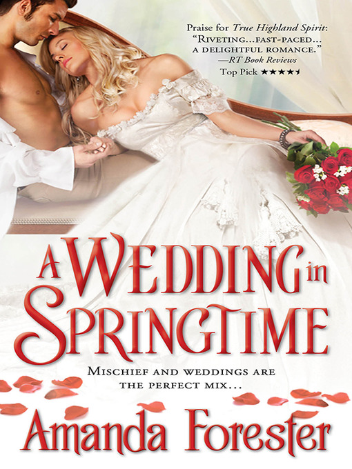 Title details for A Wedding in Springtime by Amanda Forester - Wait list