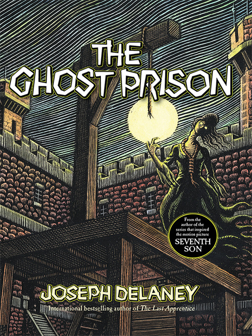 Title details for Ghost Prison by Joseph Delaney - Available