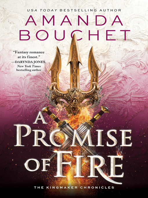 Title details for A Promise of Fire by Amanda Bouchet - Wait list