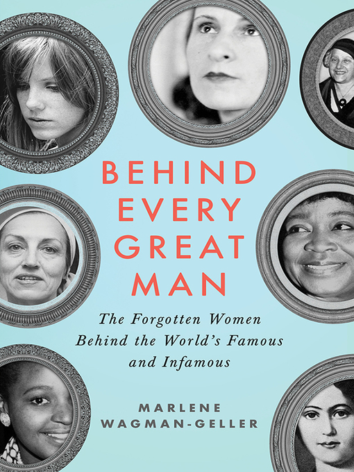 Title details for Behind Every Great Man by Marlene Wagman-Geller - Available