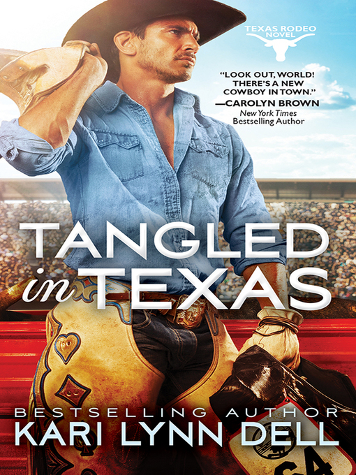 Title details for Tangled in Texas by Kari Lynn Dell - Available