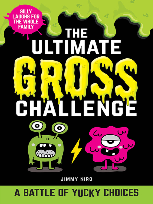 Title details for The Ultimate Gross Challenge by Jimmy Niro - Available