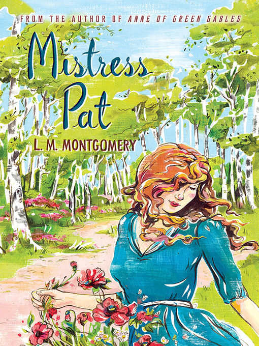 Title details for Mistress Pat by L.M. Montgomery - Available